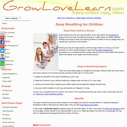 Deep Breathing for Kids : Help Children Learn to Destress