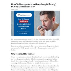 How To Manage Asthma (Breathing Difficulty) During Monsoon Season