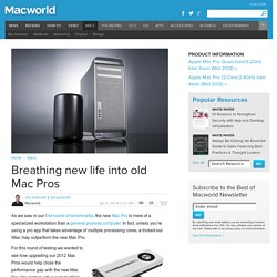 Breathing new life into old Mac Pros