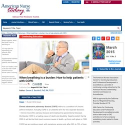 When breathing is a burden: How to help patients with COPD - American Nurse Today