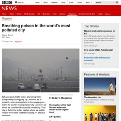 Breathing poison in the world's most polluted city - BBC News