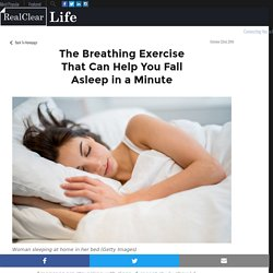 The Breathing Exercise That Can Help You Fall Asleep in a Minute – RealClearLife