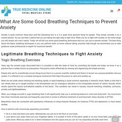 What Are Some Good Breathing Techniques to Prevent Anxiety - True Med Online