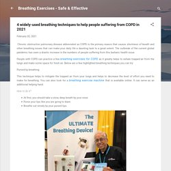 4 widely-used breathing techniques to help people suffering from COPD in 2021