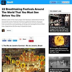 22 Breathtaking Festivals Around The World That You Must See Before You Die