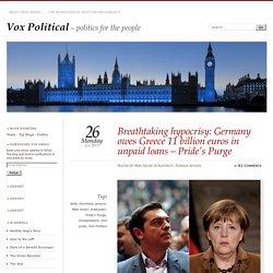 Breathtaking hypocrisy: Germany owes Greece 11 billion euros in unpaid loans