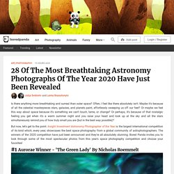 28 Of The Most Breathtaking Astronomy Photographs Of The Year 2020 Have Just Been Revealed