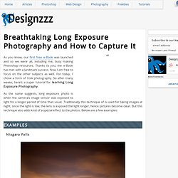 Breathtaking Long Exposure Photography and How to Capture It