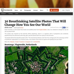 30 Breathtaking Satellite Photos That Will Change How You See Our World