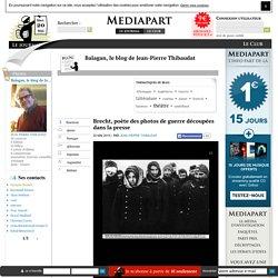 Brecht, poète des photos de guerre découpées dans la presse