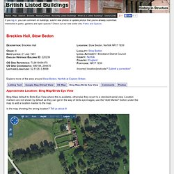 Bing Map/Birds Eye View of Breckles Hall - Stow Bedon - Norfolk - England
