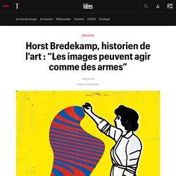 """Horst Bredekamp, historien de l'art : """"Les images peuvent agir comme des armes"""""""