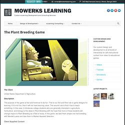 The Plant Breeding Game - MoWerks Learning