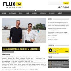 Joana Breidenbach bei FluxFM Spreeblick » FluxFM - Die Alternative im Radio.