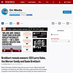 Breitbart reveals owners: CEO Larry Solov, the Mercer family and Susie Breitbart