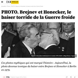 PHOTO. Brejnev, Honecker et le baiser