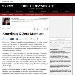 """America's G-Zero Moment"" by Ian Bremmer"