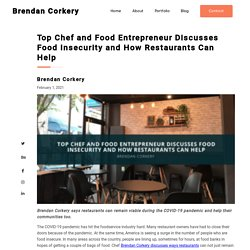 Brendan Corkery: Food Insecurity and How Restaurants Can Help