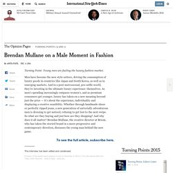 Brendan Mullane on a Male Moment in Fashion - NYTimes.com