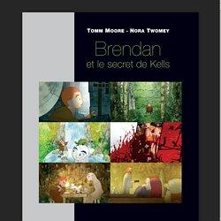 Brendan_et_le_secret_de_Kells_de_Tomm_Moore_et_Nora_Twomey_dossier_cnc.pdf