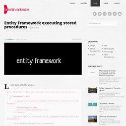 blog // entity framework executing stored procedures