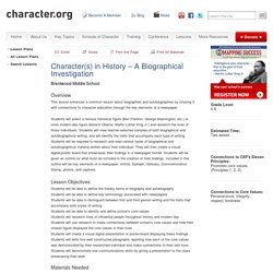 Character(s) in History - A Biographical Investigation (Grades 6-8)