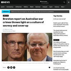 Brereton report on Australian war crimes throws light on a culture of secrecy and cover-up - ABC News