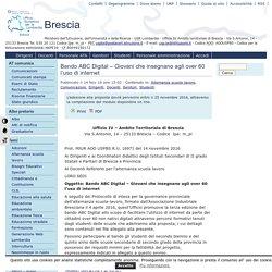 AT - Brescia » Blog Archive » Bando ABC Digital – Giovani che insegnano agli over 60 l'uso di internet - Provinciale