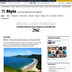 Brésil : le paradis , la Costa Verde