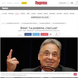 """Brésil: """"Le problème, c'est Lula"""""""