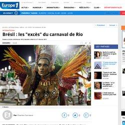 """Brésil : les """"excès"""" du carnaval de Rio"""