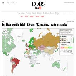 Les Bleus avant le Brésil: 110ans, 782matches, 1carte interactive
