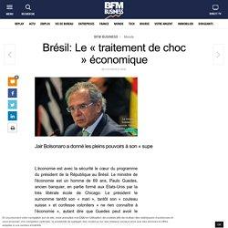Brésil: Le « traitement de choc » économique