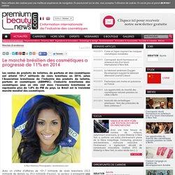 Le marché brésilien des cosmétiques a progressé de 11% en 2014
