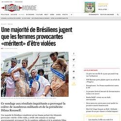 Une majorité de Brésiliens jugent que les femmes provocantes «méritent» d'être violées