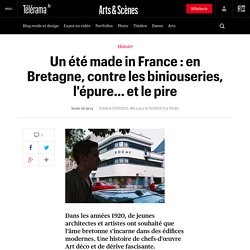 Un été made in France : en Bretagne, contre les biniouseries, l'épure… et le pire