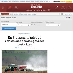 En Bretagne, la prise de conscience des dangers des pesticides