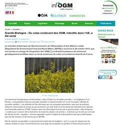 INFOGM 05/11/15 Grande-Bretagne - Du colza contenant des OGM, interdits dans l'UE, a été semé