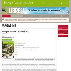 Bretagne Durable - n°8 - été 2013