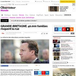 GRANDE-BRETAGNE. 40.000 familles risquent la rue - Monde