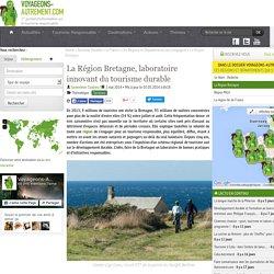 La Région Bretagne, laboratoire innovant du tourisme durable