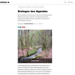Bretagne des légendes: Sur les traces de Merlin, en forêt de Brocéliande