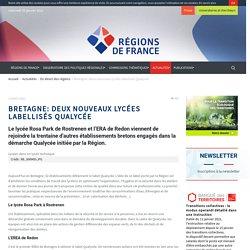 Bretagne: deux nouveaux lycées labellisés Qualycée - Régions de France