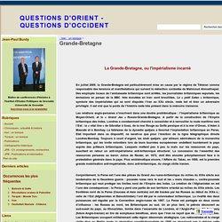 Grande-Bretagne - QUESTIONS D'ORIENT - QUESTIONS D'OCCIDENT