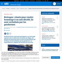 Bretagne : réunis pour rendre hommage à un ami décédé, ils sont verbalisés par les gendarmes
