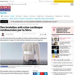 Des bretelles anti-crise cardiaque remboursées par la Sécu- 4 juin 2015