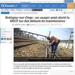 Brétigny-sur-Orge: un usager avait alerté la SNCF sur des défauts de maintenance