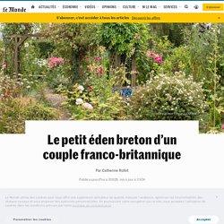 Le petit éden breton d'un couple franco-britannique