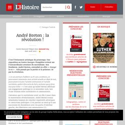 André Breton : la révolution !