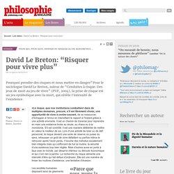 Les idées, Risque, David Le Breton, Sacrifice